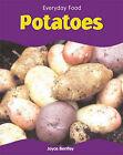 Potatoes by Joyce Bentley (Hardback, 2005)