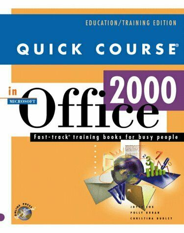 Quick Course in Microsoft Office 2000  Education Training Edition