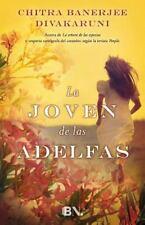 La Joven de Las Adelfas by Chitra Banerjee Divakaruni (2015, Hardcover)
