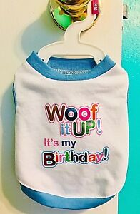 Details About BNWOT TOP PAW WOOF IT UP ITS MY BIRTHDAY DOG TANKTOP T SHIRT SIZE XS