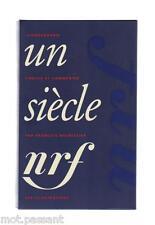 Album Pléiade UN SIECLE nrf/ François Nourissier. Edt nrf Gallimard (2000). NEUF