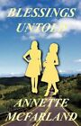 Blessings Untold by Annette McFarland (Paperback / softback, 2011)