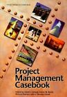 Project Management Casebook by Project Management Institute Communications Office,U.S. (Paperback, 1997)