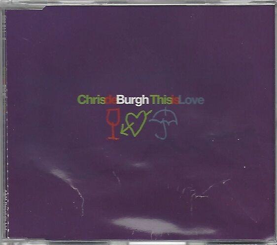 CHRIS DE BURGH / THIS IS LOVE * MAXI-CD