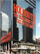 Holdouts! : The Buildings That Got in the Way by Seymour B. Durst and Andrew Alpern (2011, Hardcover)