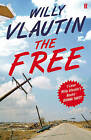 The Free by Willy Vlautin (Paperback, 2015)