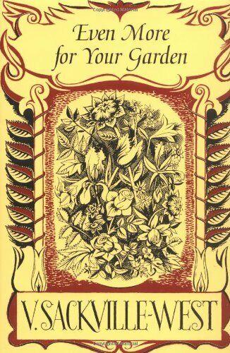 Even More for Your Garden (In Your Garden),Vita Sackville-West