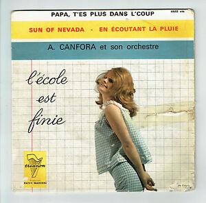Armand CANFORA Orchestre 45T EP PAPA T'ES PLUS DANS L'COUP -L'ECOLE EST FINIE