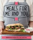 Meals for Me and You: Delicious Recipes for One and Two by Good Housekeeping Institute (Paperback, 2014)