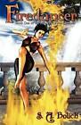 Firedancer by S A Bolich (Paperback / softback, 2012)