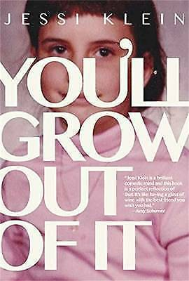 1 of 1 - You'll Grow Out of it by Jessi Klein Large Paperback 20% Bulk Book Discount