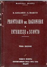 PRONTUARIO DEL RAGIONIERE INTERESSE E SCONTO GAGLIARDI 1923 MANUALI HOEPLI HA282