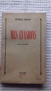 MES-EVASIONS-General-Giraud-signe-par-l-039-auteur