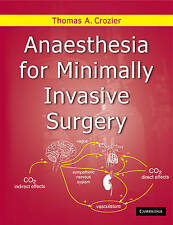 Anaesthesia for Minimally Invasive Surgery, Thomas Allen Crozier, Very Good