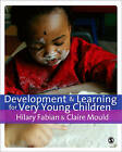 Development and Learning for Very Young Children by SAGE Publications Ltd (Paperback, 2009)