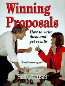 winning proposals how to write them and get results