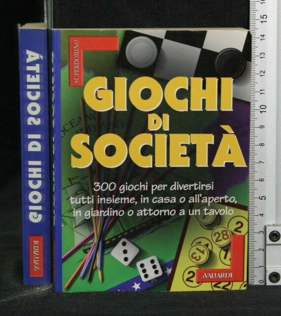 GIOCHI DI SOCIETA'. AA.VV. Avallardi.