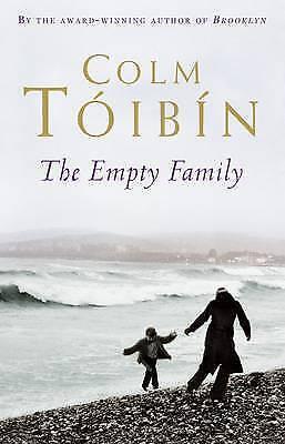 Tóibín, Colm, The Empty Family: Stories, Very Good Book