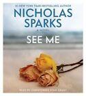 See Me by Nicholas Sparks (CD-Audio, 2015)