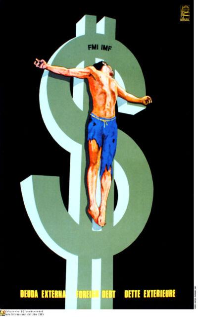 Political cuban POSTER.FOREIGN DEBT.Christ nailed to $$.World Revolution Art.06