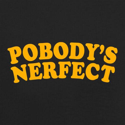Pobody nerfect-T-shirt femme-BON POINT-TV-Fan-Merch Citation
