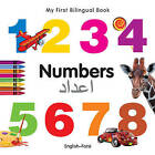 My First Bilingual Book - Numbers by Milet Publishing Ltd (Board book, 2011)