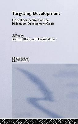Targeting Developement : Critical Perspectives on the Millennium Devel-ExLibrary
