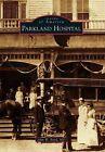 Parkland Hospital by John W Boyd M D (Paperback, 2015)