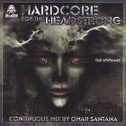 Hardcore for the Headstrong: Epiphany [2002] [PA] by Omar Santana (CD, Jan-2003, Topaz Records)