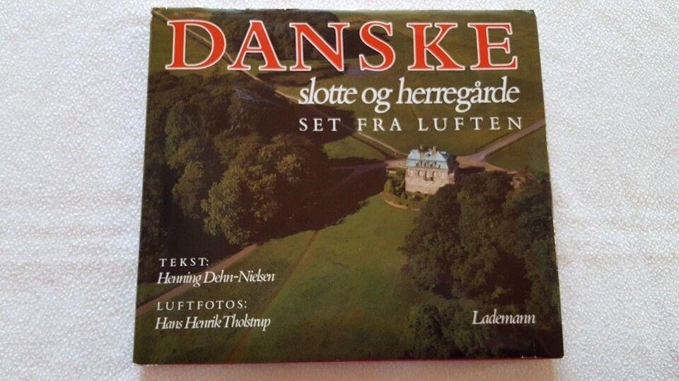 Danske Slotte og Herregårde, Henning Dehn-Nielsen, emne: