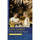 A New Year Marriage Proposal by Kate Hardy (Hardback, 2015)