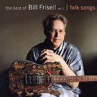 The Best of Bill Frisell, Vol. 1: Folk Songs by Bill Frisell (CD, Feb-2009, Nonesuch (USA))