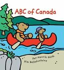 ABC of Canada by Kim Bellefontaine (Paperback / softback, 2002)