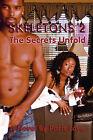 Skeletons 2: The Secrets Unfold by Paris Love (Paperback / softback, 2008)