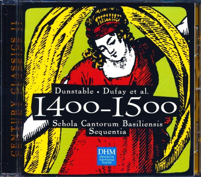 SEALED NEW CD Dunstable, Dufay Et Al - Century Classic II: 1400-1500, Schola Can