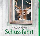 Schussfahrt von Nicola Förg (2014)