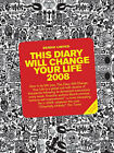 This Diary Will Change Your Life: 2008 by Benrik Ltd (Paperback, 2007)