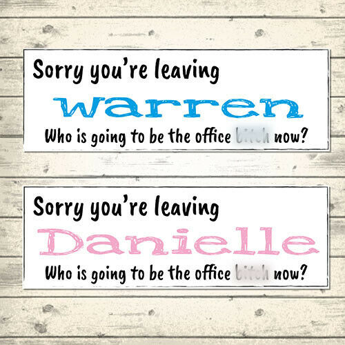 OFFICE BITCH 2 PERSONALISED HUMOROUS LEAVING BANNERS