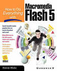 How to Do Everything with Flash 5 by T.Michael Clarke (Paperback, 2001)