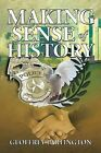 Making Sense of History by Geoffrey Partington (Paperback / softback, 2013)