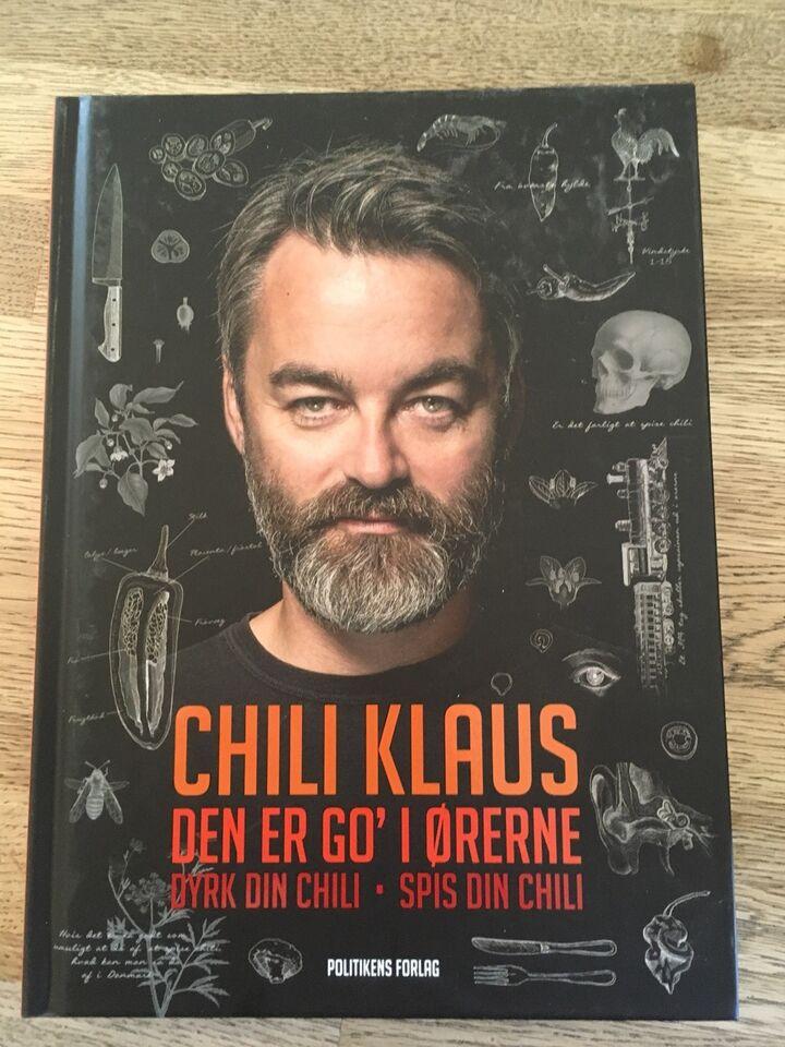 Chilli Klaus - Den er go´ i ørerne, emne: mad og vin