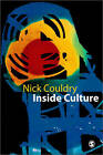 Inside Culture: Re-imagining the Method of Cultural Studies by Nick Couldry (Paperback, 2000)