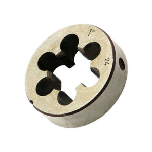 1In-24 Right-Hand Thread Die 1-24 TPI Threading Cutting Metalwork Tool New Parts