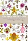The Book of Orchids: A life-size guide to six hundred species from around the world by Maarten Christenhusz (Hardback, 2017)