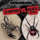 Scorpion vs. Black Widow by Caitie McAneney (Hardback, 2015)