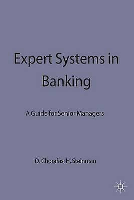 Expert Systems in Banking - Guide for Senior Managers, Chorofas +. Steinmann, Ch