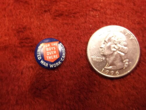"#50 of 66, OLD VTG ANTIQUE WWIWWII PINBACK BUTTON ""UNITED WAR WORK CAMPAIGN"""