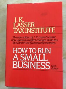 How-to-Run-a-Small-Business-J-K-Lasser-Tax-Institute-Sixth-Edition-1989