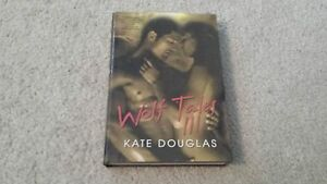 Wolf-Tales-3-by-Kate-Douglas-Hardback-with-Dust-Jacket