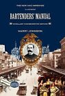 Bartenders' Manual: Mixellany Commemorative Edition by Harry Johnson (Hardback, 2010)